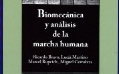 """""""Biomecánica y análisis de la marcha humana"""" es el más reciente libro del CDCH-UCV"""