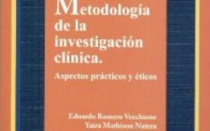 Metodología de la investigación clínica. Aspectos prácticos y éticos, es la nueva publicación del CDCH-UCV