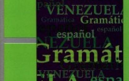 """El CDCH-UCV publica """"Manual de Gramática del español, con especial referencia al español de Venezuela"""""""
