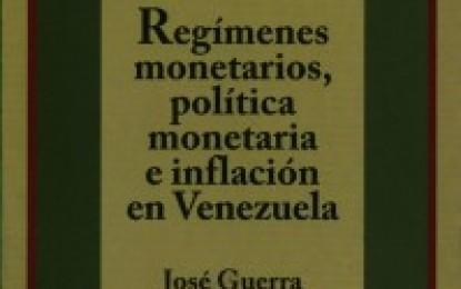 """CDCH-UCV presenta su más reciente título """"Regímenes monetarios, política monetaria e inflación en Venezuela"""""""