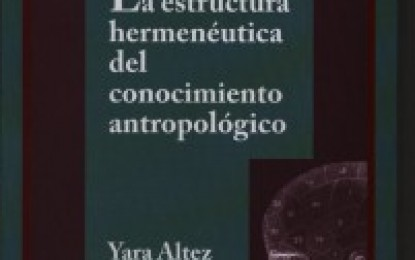 """Nueva publicación CDCH: """"La estructura hermenéutica del conocimiento antropológico"""""""