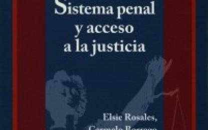 Disponible segunda edición de Sistema penal y acceso a la justicia