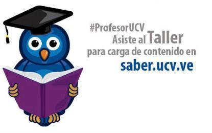 Taller de Inducción a Profesores para la Carga de Contenidos en Saber UCV