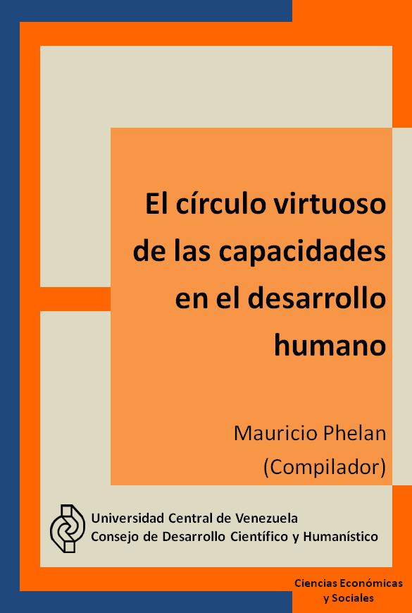 Libro en Acceso Abierto El Círculo Virtuoso de la Capacidades en el Desarrollo Humano