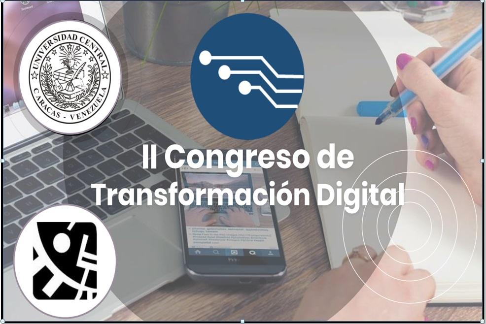 II CONGRESO DE TRANSFORMACIÓN DIGITAL. Facultad de Ciencias UCV
