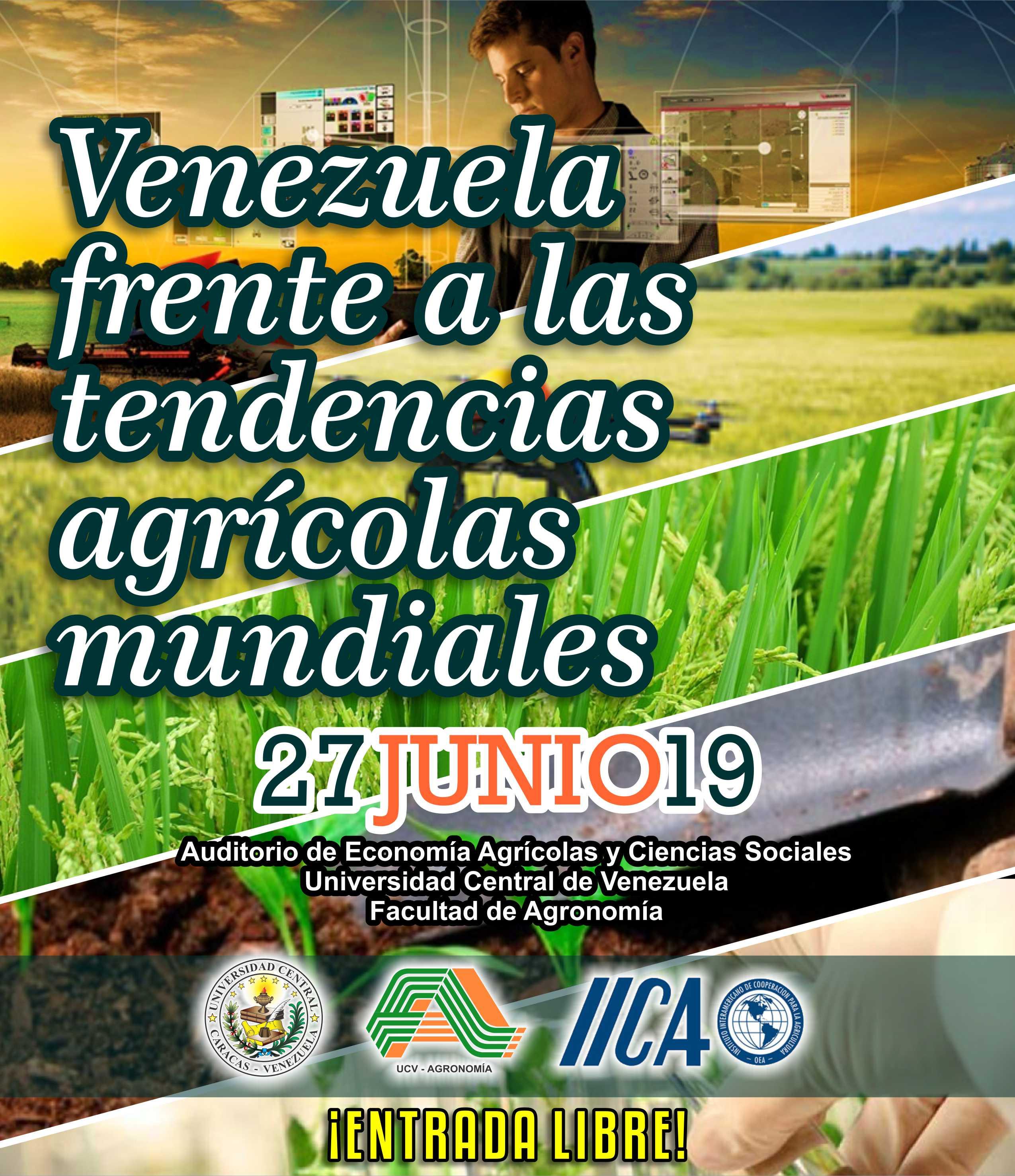 """Seminario """"Venezuela frente a las tendencias agrícolas mundiales"""", Facultad de Agronomía, UCV."""